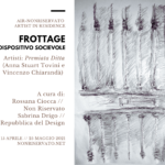 Frottage un dispositivo socievole – Non Reserved | AIR Artiste in Residence